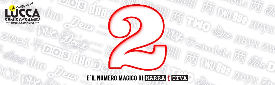 Numero magico Lucca Comics&Games Narrattiva